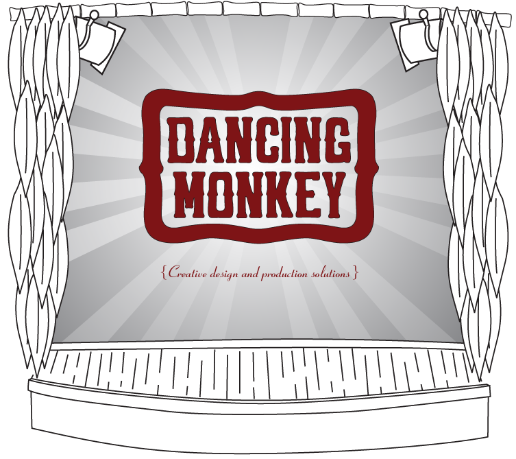 Welcome to Dancing Monkey Creative Design and Production Solutions
